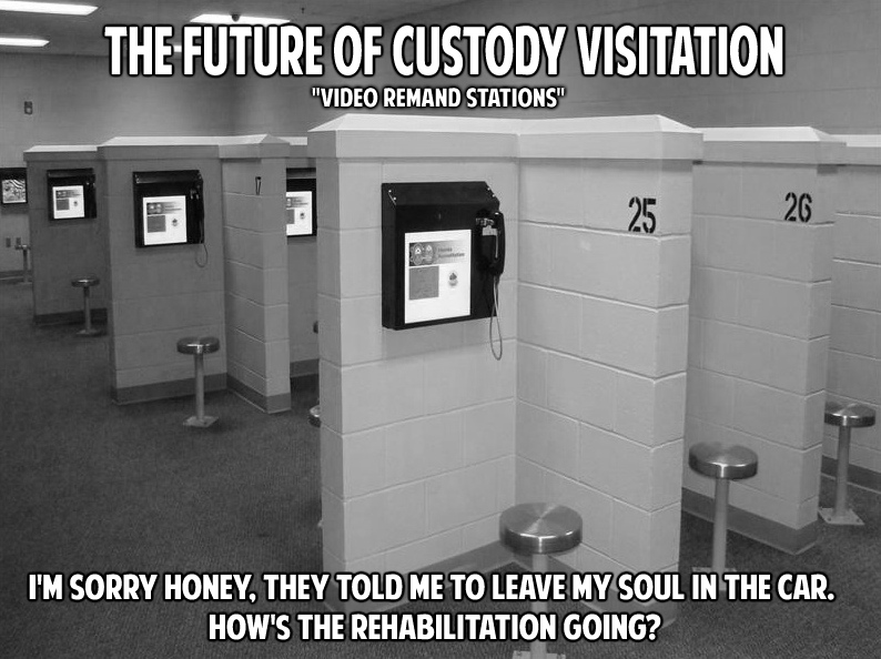 """""""Video Remand Stations"""" The future of detention visitation_Where Excuses Go to Die"""