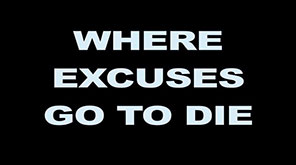 Where Excuses Go To Die - Book Trailer