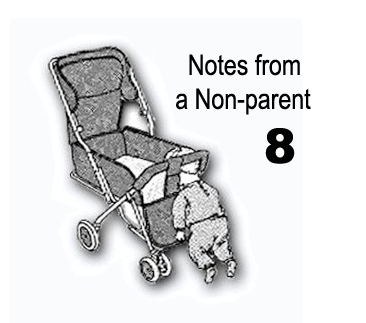Notes from a Non-parent 8