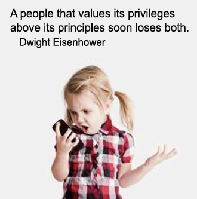 a-people-that-values-its-privileges-above-its-principles-soon-loses-both_eisenhower_where-excuses-go-to-die